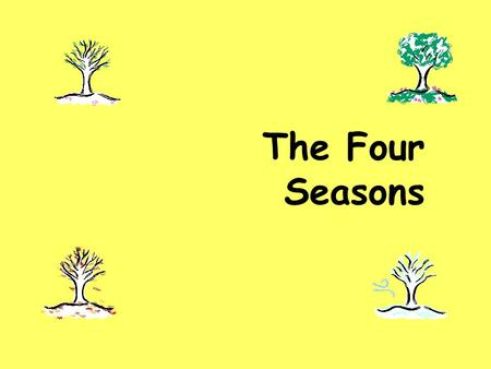 The Four Seasons. summer In summer,it's very ___ hot.
