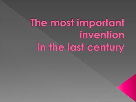  The era between 1901-2000, better known as the 20th century, witnessed the birth of some remarkable inventions. Right from electronic gadgets, automobiles,