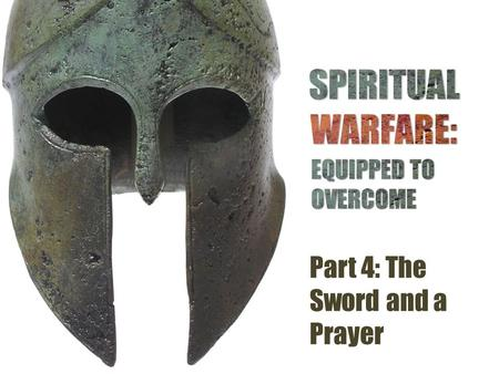 Part 4: The Sword and a Prayer. The Curious Tale of Zorro and the Sword of the Spirit.