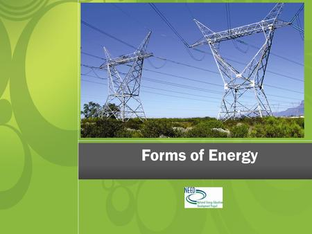 Forms of Energy.