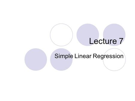 Lecture 7 Simple Linear Regression. Least squares regression. Review of the basics: Sections 2.3-2.5 The regression line Making predictions Coefficient.