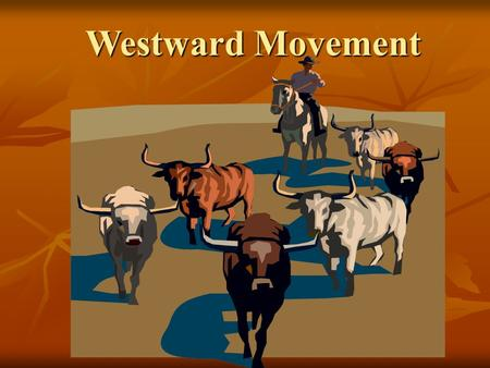 Westward Movement. Standard SS5H3 The student will describe how lilfe changed in America at the turn of the century. SS5H3 The student will describe how.