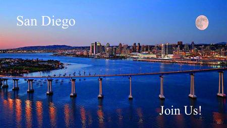 San Diego Join Us!. Welcome to Sunny San Diego! Believe it or not, San Diego offers more than just beaches and incredible weather. Museums and Zoos Professional.