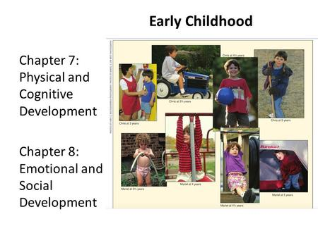 Early Childhood Chapter 7: Physical and Cognitive Development