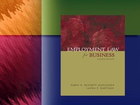 CHAPTER SIXTEEN The Right to Privacy and Other Protections from Employer Intrusions.
