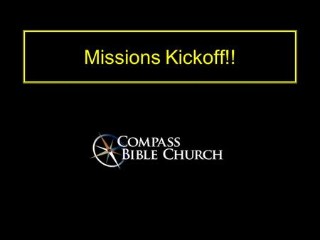 Missions Kickoff!!. STRATEGY Why go? Mid East & 10/40 Window 10/40 Window: geographical area reaching from N. Africa  Middle East  Asia.
