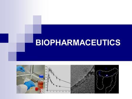 BIOPHARMACEUTICS. Drug Product Performance Parameters: 1- Minimum effective concentration (MEC): The minimum concentration of drug needed at the receptors.