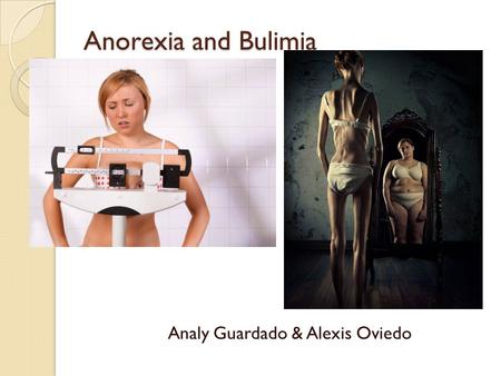 the development of the condition anorexia nervosa Common eating disorders include anorexia nervosa, bulimia nervosa, and binge-eating disorder if you or someone you know experiences the symptoms listed below, it could be a sign of an eating disorder—call a health provider right away for help.