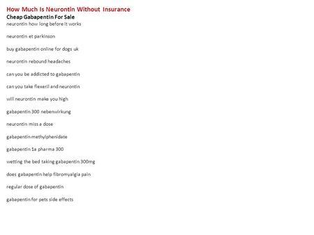 Gabapentin 100 Mg For Nerve Pain Cheap Neurontin Online
