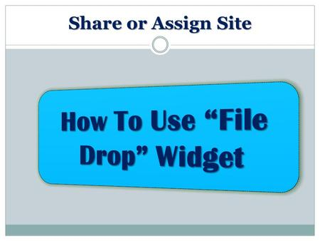 Share or Assign Site. Create a Site Click 'Edit'