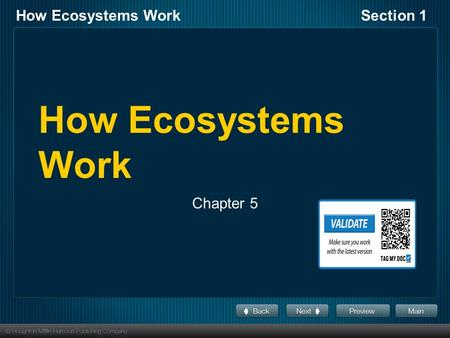 How Ecosystems WorkSection 1 How Ecosystems Work Chapter 5.