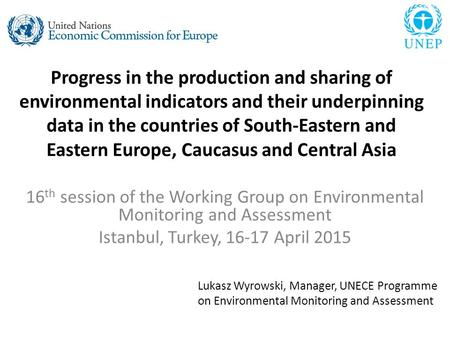 Progress in the production and sharing of environmental indicators and their underpinning data in the countries of South-Eastern and Eastern Europe, Caucasus.