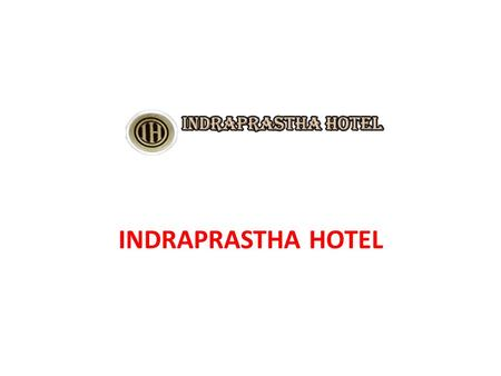 INDRAPRASTHA HOTEL. If someone search in Google hotel near karol bagh metro or hotel near pragati maidan that means they are planning for holidays in.