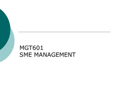 MGT601 SME MANAGEMENT. Lesson 24 Aspects of Financial Management.