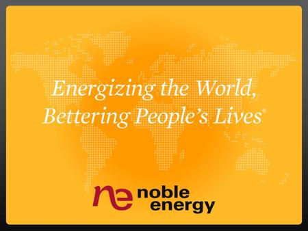 Noble Energy A leading global independent exploration and production company 2 1 2 3 5 4 1.Denver-Julesburg (DJ) Basin 2.Marcellus Shale 3.Deepwater Gulf.