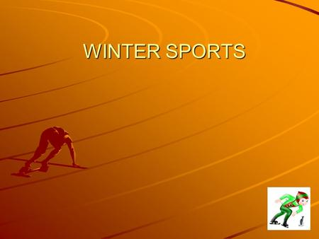 WINTER SPORTS. Pronounce properly: [h]: hockey, to play hockey, a hockey player [t]: not, sport, Kate, skate, badminton : gym, a sledge, to sledge, likes.