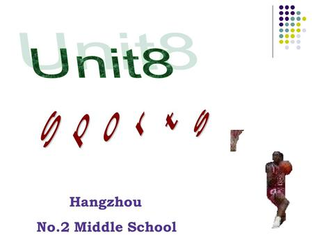 Hangzhou No.2 Middle School. Some kinds of sports meeting:
