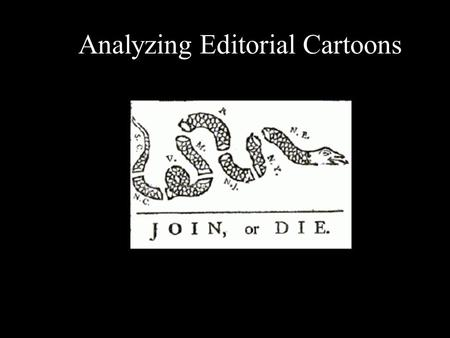 Analyzing Editorial Cartoons. An editorial cartoon, also known as a political cartoon, is an illustration or comic strip containing a political or social.