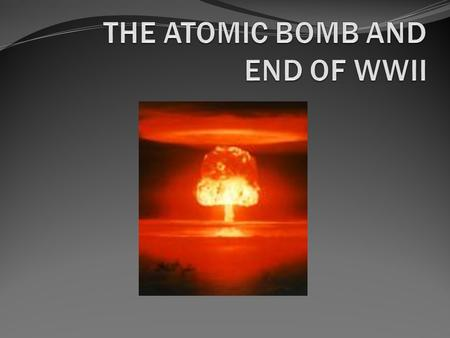The History of the Decision to Use the Atomic Bomb