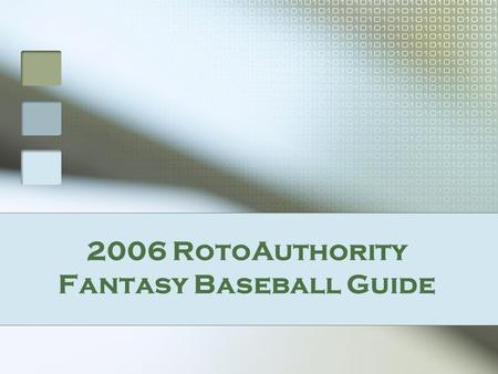 2006 RotoAuthority Fantasy Baseball Guide. Position Player Cheatsheet View leaders for AVG, HR, RBI, R, SB for AL, NL, or mixed, all on one page.
