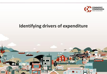 Identifying drivers of expenditure. Reasons for spending money 2 Effective regulation requires an understanding of why a business spends money Many different.