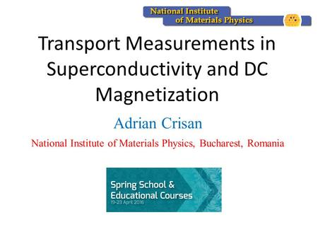 Transport Measurements in Superconductivity and DC Magnetization