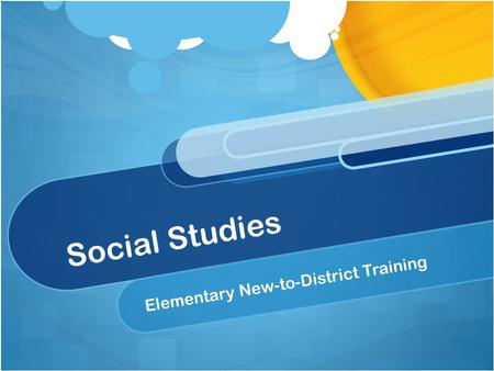 Social Studies Elementary New-to-District Training.