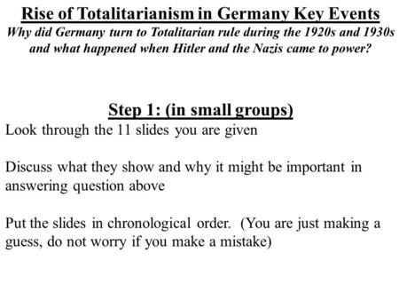 rise of nazi totalitarianism The rise of totalitarianism (1920s-1930s) slideshare uses cookies to improve functionality and performance, and to provide you with relevant advertising if you continue browsing the site, you agree to the use of cookies on this website.