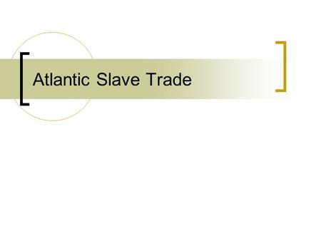 Atlantic Slave Trade. Spanish Colonies Spanish land was divided into four provinces Spain wanted to maintain strict control over provinces Controlling.