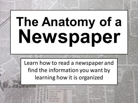 The Anatomy of a Newspaper