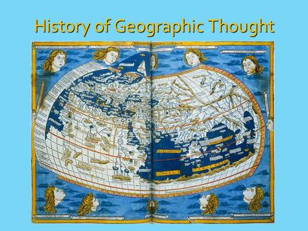 "History of Geographic Thought. A. The Spatial Organization of Human Activity 1. Geography is a ""spatial science"" (the study of place & space) 2. Human."
