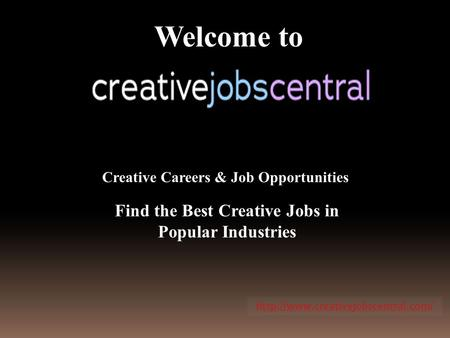 Welcome to Find the Best Creative Jobs in Popular Industries Creative Careers & Job Opportunities
