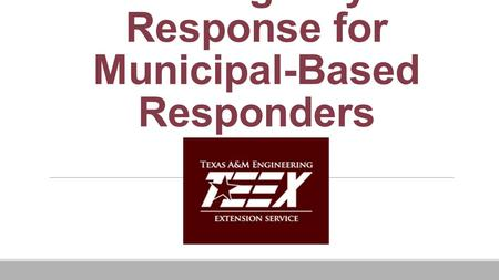 Industrial Emergency Response for Municipal-Based Responders.