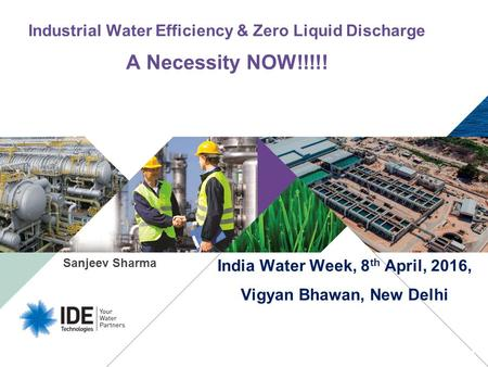 Industrial Water Efficiency & Zero Liquid Discharge