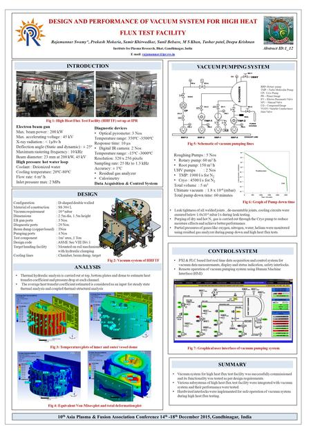 DESIGN AND PERFORMANCE OF VACUUM SYSTEM FOR HIGH HEAT FLUX TEST FACILITY Rajamannar Swamy*, Prakash Mokaria, Samir Khirwadkar, Sunil Belsare, M S Khan,