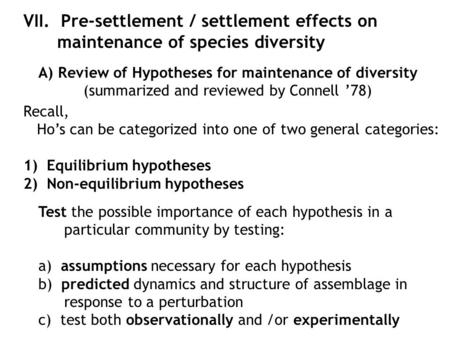 A) Review of Hypotheses for maintenance of diversity