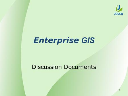 Enterprise GIS Discussion Documents 1. Objective To implement Enterprise GIS for effective utilization of Integrated Land Records, Power, Water network.