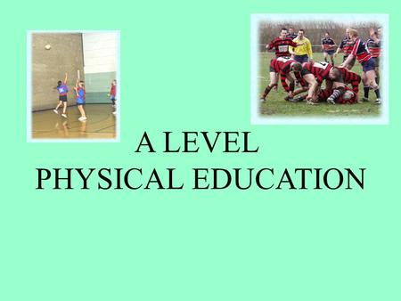 A LEVEL PHYSICAL EDUCATION. CONTRACT OF AS PE……… I agree to…… 1.Complete homework and hand in on time 2.Attend all lessons 3.Catch up on work when absent.