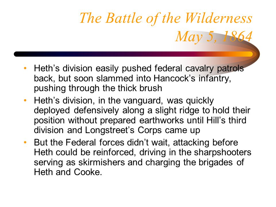 Stone's (Davis') Miss. Bde. Battle of the Wilderness Afternoon of May 5, 1864