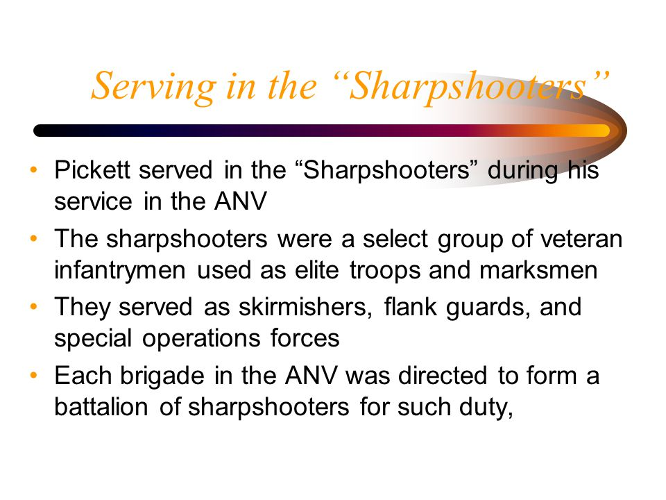 Serving in the Sharpshooters Davis' sharpshooters, led by 24-yr old Maj.