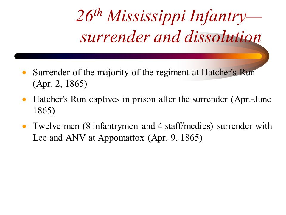 26th Mississippi Infantry— the 12 Appomattox survivors  Joseph Marlar, 2nd Lt.