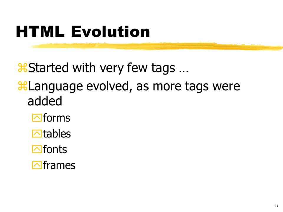 6 HTML Problems zDesire for personalized tags zWant to put data into HTML form ymathematics, database entries, literary text, poems, purchase orders ….
