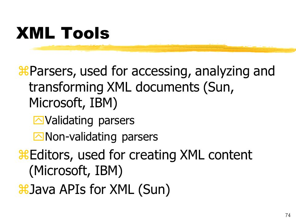 75 XML Editor - Example zThe example demonstrates abilities of XML Notepad zThe XML Notepad is available from: http://msdn.microsoft.com/xml/notepad/download.asp