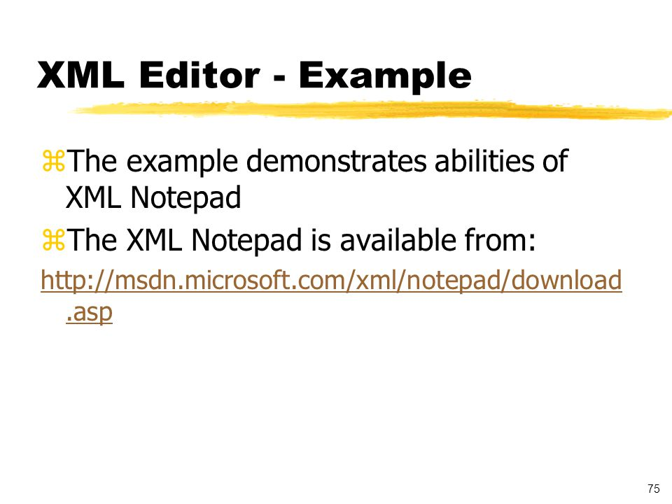 76 XML Parsers zValidation zApplication Programming Interfaces yDocument Object Model (DOM) - tree based xcompiles an XML document into an internal tree structure xallows application to navigate the tree ySimple API for XML (SAX) - event based xreports parsing events directly to the application through callbacks xdoes not usually build an internal tree