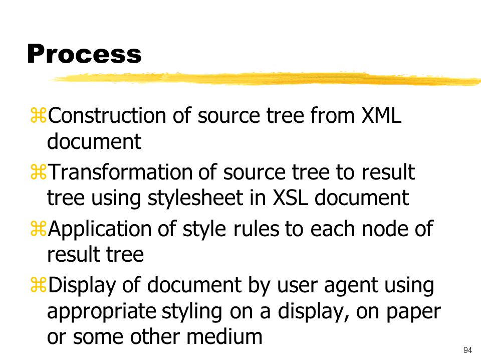 95 XSL - Example zThe example illustrates how the XSL document is applied to XML document and displayed in the Web browser zThe example must be viewed using Internet Explorer 5.0 zURL: http://msdn.microsoft.com/xml/samples/transform- viewer/transform-viewer.htm