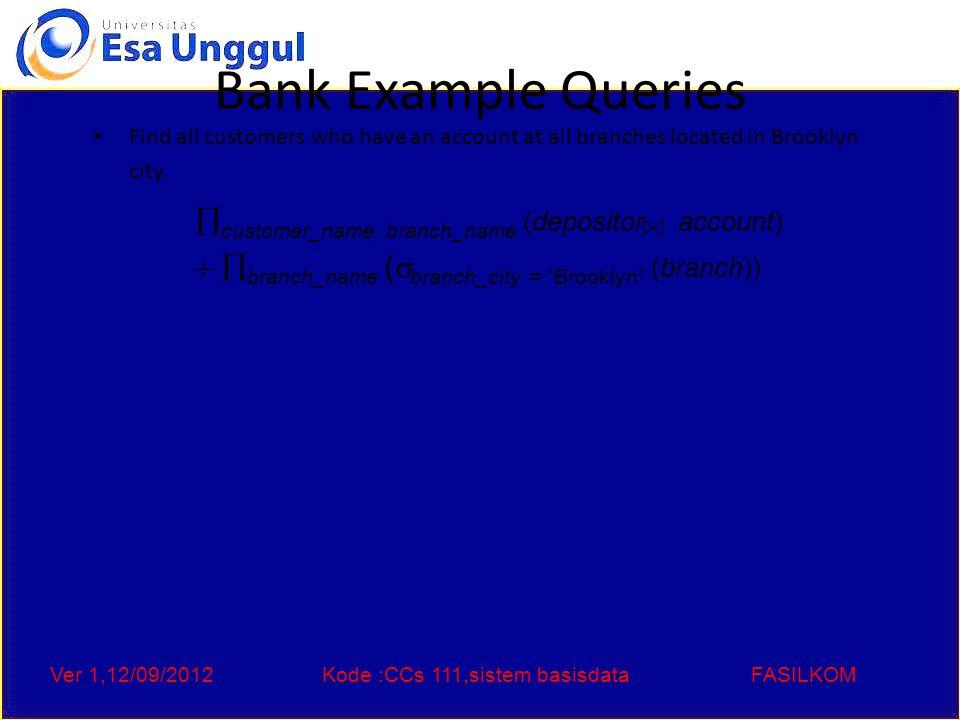 Ver 1,12/09/2012Kode :CCs 111,sistem basisdataFASILKOM End of Chapter 2