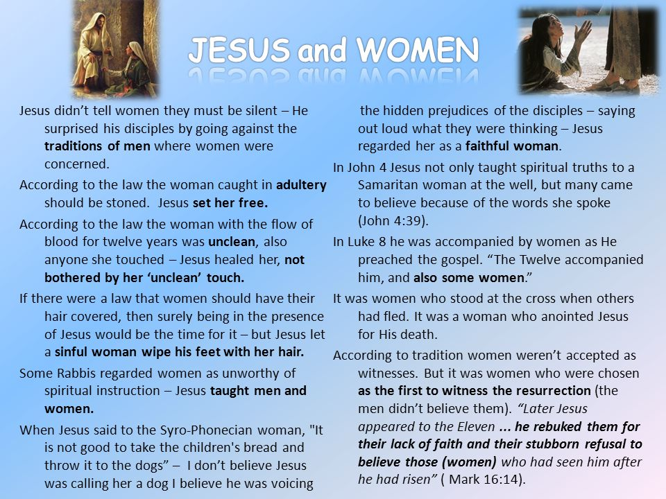 FREEDOM IN CHRIST The New Testament demonstrates and supports women's active participation in spoken ecclesial activities – alongside the men.