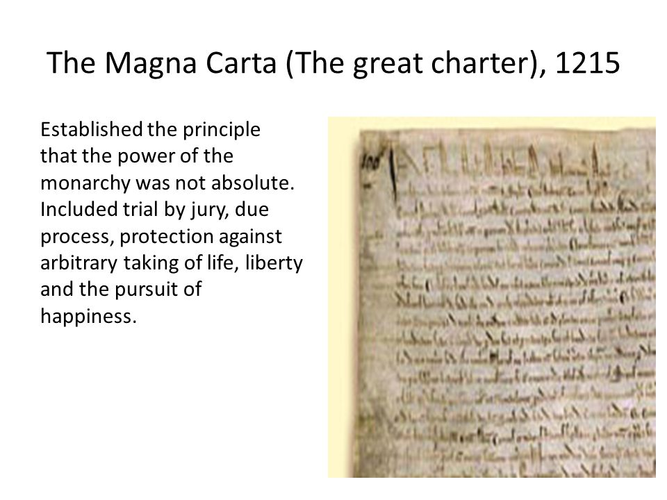 English Bill of Rights (1689) Severely limited the power of the monarchy.