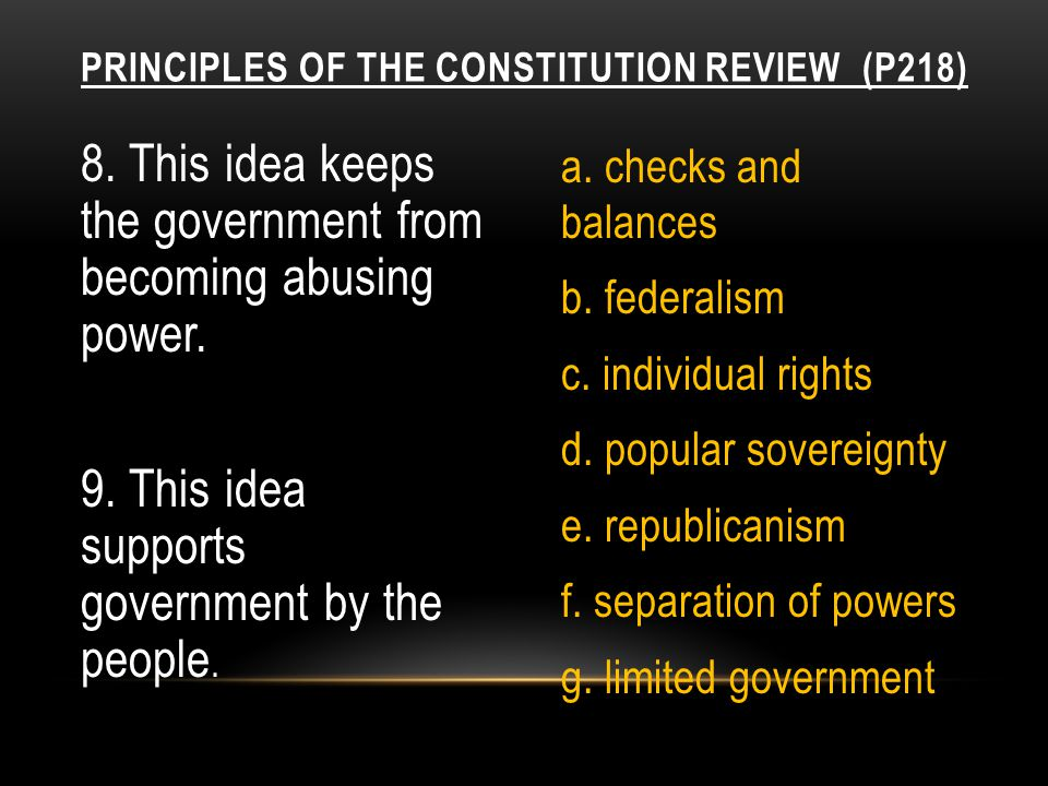 10.This idea was the basis for dividing the government into 3 branches.