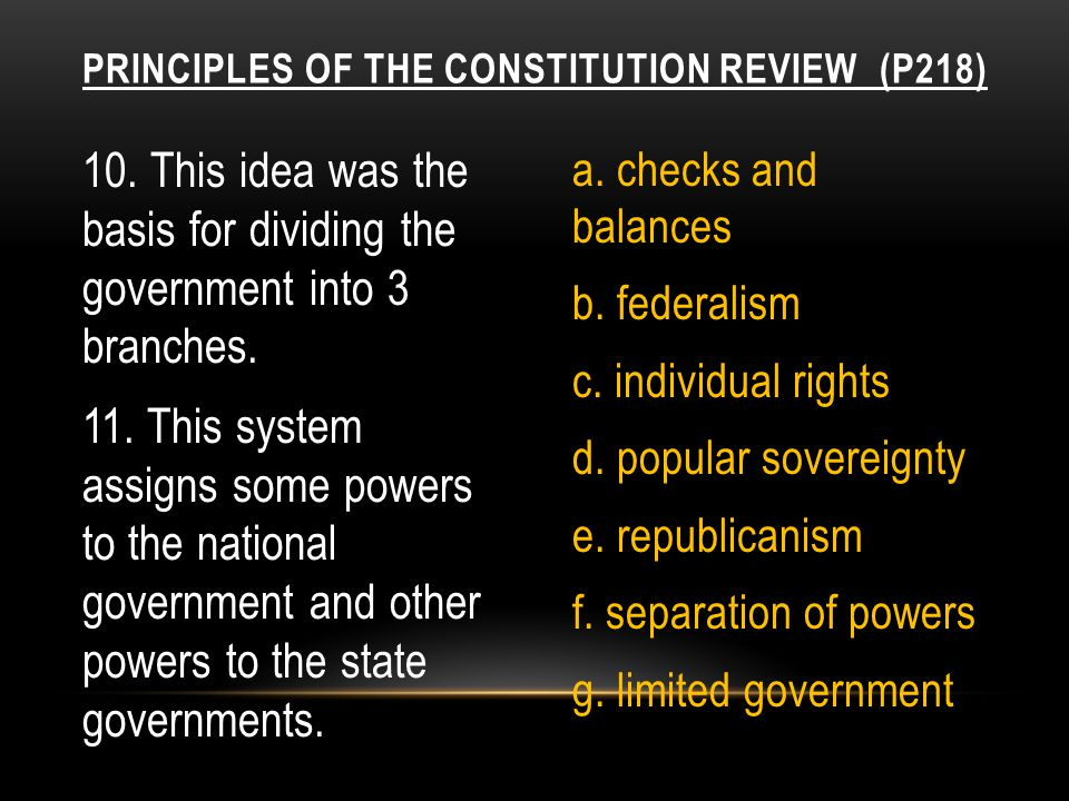 13.These are protected by the Bill of Rights. a. checks and balances b.